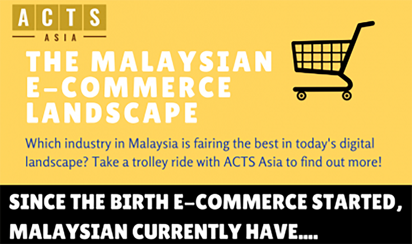 Do Malaysian businesses need Digital Marketing? The Malaysian E-Commerce Landscape: A study